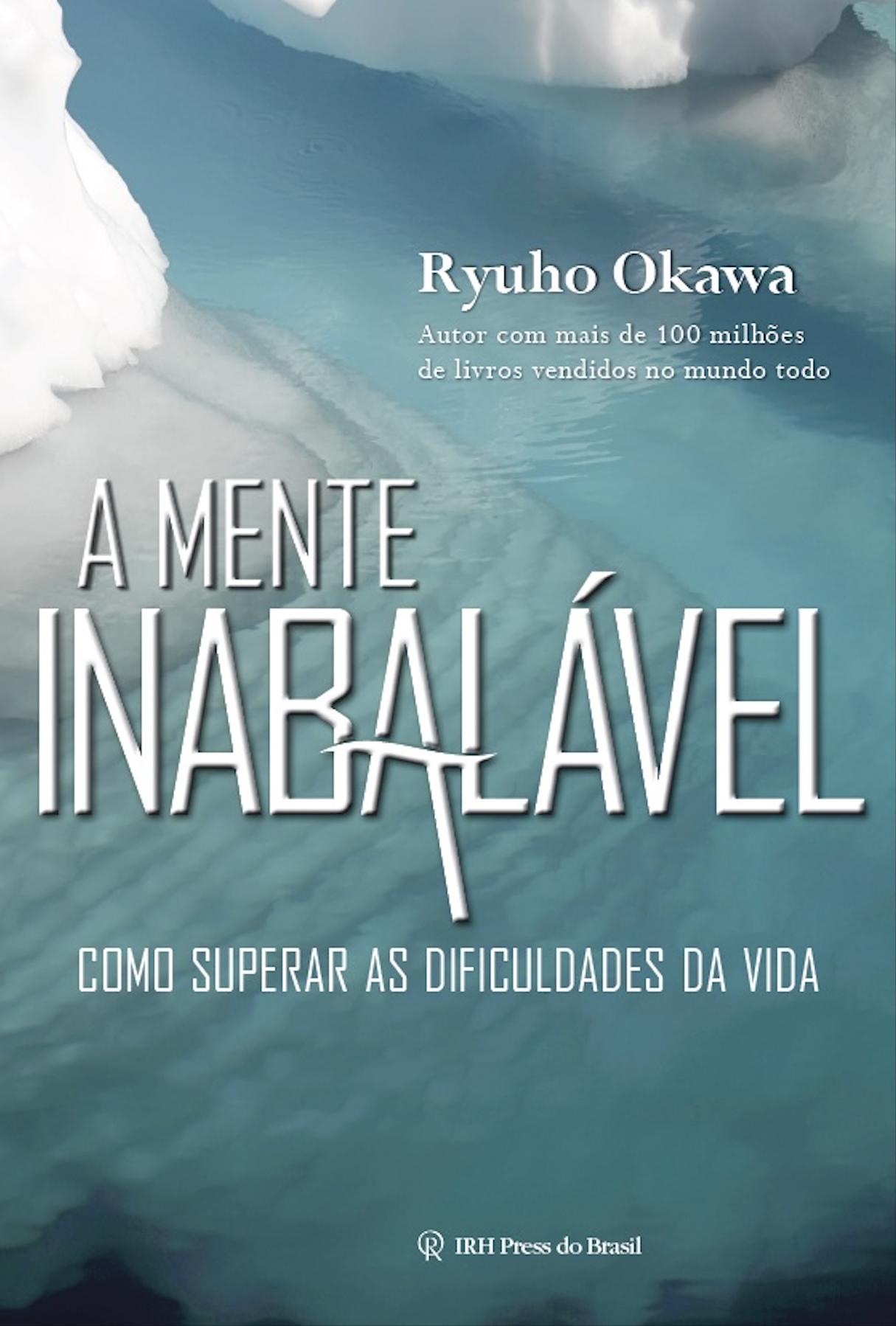 An Unshakable Mind by Ryuho Okawa
